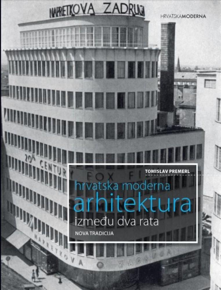 Hrvatska-moderna-arhitektura-izmedu-dva-rata NAJBOLJA ARHITEKTONSKA OSTVARENJA U 2015.